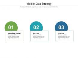 Mobile Data Strategy Ppt Powerpoint Presentation Inspiration Portfolio Cpb