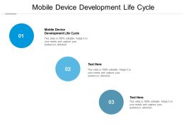 Mobile Device Development Life Cycle Ppt Powerpoint Presentation Layouts Graphics Example Cpb