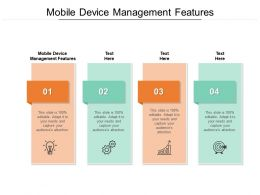 Mobile Device Management Features Ppt Powerpoint Presentation Pictures Backgrounds Cpb