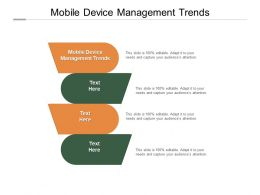Mobile Device Management Trends Ppt Powerpoint Presentation Icon Display Cpb