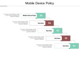 Mobile Device Policy Ppt Powerpoint Presentation Styles Design Ideas Cpb