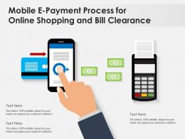 Mobile E Payment Process For Online Shopping And Bill Clearance