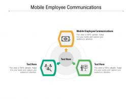 Mobile Employee Communications Ppt Powerpoint Presentation File Clipart Cpb