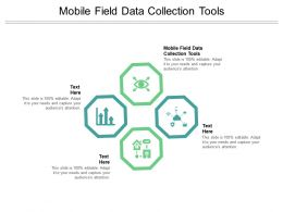 Mobile Field Data Collection Tools Ppt Powerpoint Presentation Infographic Template Example Cpb