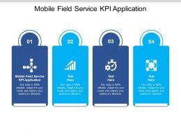 Mobile Field Service KPI Application Ppt Powerpoint Presentation Template Cpb