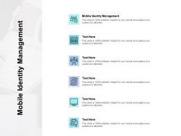 Mobile Identity Management Ppt Powerpoint Presentation Outline Layouts Cpb