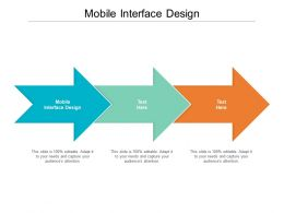 Mobile Interface Design Ppt Powerpoint Presentation Pictures Smartart Cpb