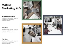 Mobile Marketing Ads Ppt Powerpoint Presentation File Slide Cpb