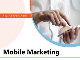 Mobile Marketing Approach Implementing Strategy Organization Engagement Awareness