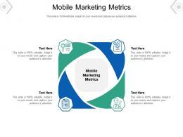 Mobile Marketing Metrics Ppt Powerpoint Presentation Background Designs Cpb