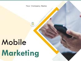 Mobile Marketing Powerpoint Presentation Slides