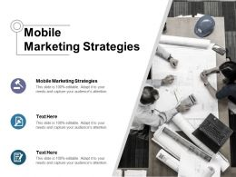 Mobile Marketing Strategies Ppt Powerpoint Presentation File Layout Ideas Cpb
