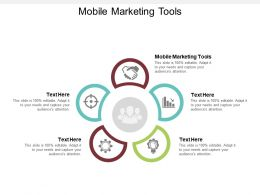 Mobile Marketing Tools Ppt Powerpoint Presentation Portfolio Layouts Cpb