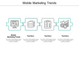 Mobile Marketing Trends Ppt Powerpoint Presentation File Graphics Cpb