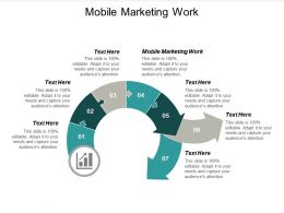 Mobile Marketing Work Ppt Powerpoint Presentation Gallery Visual Aids Cpb
