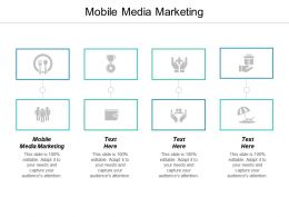 Mobile Media Marketing Ppt Powerpoint Presentation Icon Information Cpb