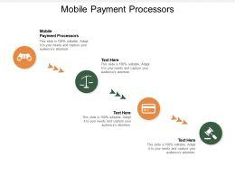 Mobile Payment Processors Ppt Powerpoint Presentation Visual Aids Portfolio Cpb