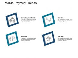 Mobile Payment Trends Ppt Powerpoint Presentation Model Slides Cpb