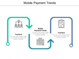 Mobile Payment Trends Ppt Powerpoint Presentation Styles Aids Cpb