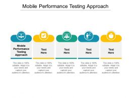 Mobile Performance Testing Approach Ppt Powerpoint Presentation Inspiration Clipart Images Cpb