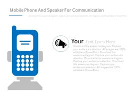 Mobile Phone And Speaker For Communication Powerpoint Slides