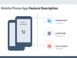 Mobile Phone App Feature Description