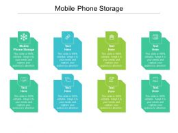 Mobile Phone Storage Ppt Powerpoint Infographic Template Graphics Design Cpb