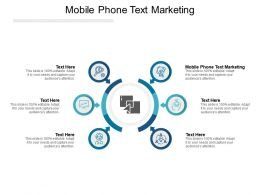 Mobile Phone Text Marketing Ppt Powerpoint Presentation Outline Styles Cpb
