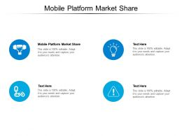 Mobile Platform Market Share Ppt Powerpoint Presentation Layout Cpb