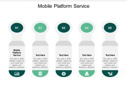Mobile Platform Service Ppt Powerpoint Presentation Slides Example File Cpb