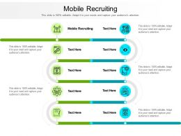 Mobile Recruiting Ppt Powerpoint Presentation Infographics Graphics Design Cpb