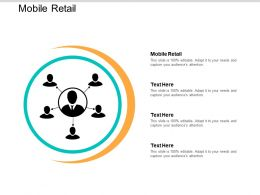 Mobile Retail Ppt Powerpoint Presentation File Show Cpb