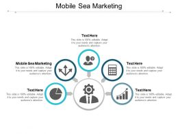 Mobile Sea Marketing Ppt Powerpoint Presentation Infographic Template Graphics Example Cpb