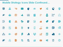 Mobile Strategy Icons Slide Planning Ppt Powerpoint Presentation Icon Show