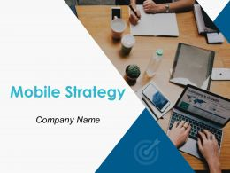 Mobile Strategy Powerpoint Presentation Slides