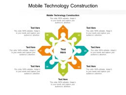 Mobile Technology Construction Ppt Powerpoint Presentation Ideas Background Image Cpb