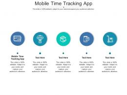 Mobile Time Tracking App Ppt Powerpoint Presentation Pictures Format Ideas Cpb