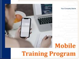 Mobile Training Program Powerpoint Presentation Slides