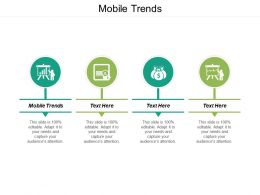 Mobile Trends Ppt Powerpoint Presentation Icon Deck Cpb