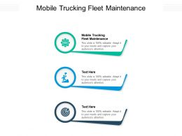 Mobile Trucking Fleet Maintenance Ppt Powerpoint Presentation Professional Design Inspiration Cpb