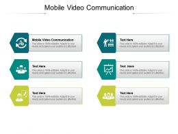 Mobile Video Communication Ppt Powerpoint Presentation Infographics Graphics Cpb
