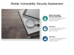 Mobile Vulnerability Security Assessment Ppt Powerpoint Presentation Portfolio Graphics Cpb