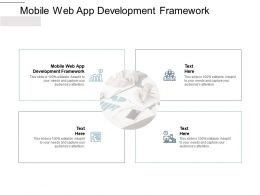 Mobile Web App Development Framework Ppt Powerpoint Presentation Portfolio Cpb