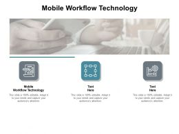 Mobile Workflow Technology Ppt Powerpoint Presentation Summary Master Slide Cpb