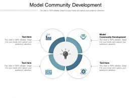 Model Community Development Ppt Powerpoint Presentation Portfolio Graphics Pictures Cpb