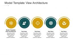 Model Template View Architecture Ppt Powerpoint Presentation Slides Diagrams Cpb