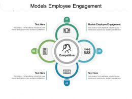 Models Employee Engagement Ppt Powerpoint Presentation Portfolio Gallery Cpb