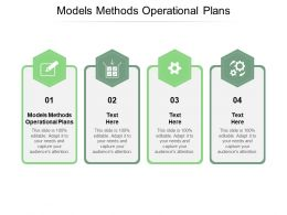 Models Methods Operational Plans Ppt Powerpoint Presentation Styles Mockup Cpb