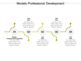 Models Professional Development Ppt Powerpoint Presentation Layouts Examples Cpb