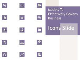 Models To Effectively Govern Business Icons Slide Ppt Powerpoint Presentation Infographics Guide